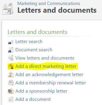 click on add a direct marketing letter this is how your letter is uploaded to bcrm and connected with the export definition